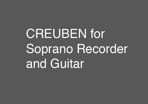 Excerpt from 8 May 2014 performance of CREUBEN for Soprano Recorder and Guitar. Aldo Abreu (Soprano Recorder), Berit Strong (Guitar). Download an excerpt <a href='_include/pdfs/creuben_excerpt.pdf' target=_blank>here</a>.