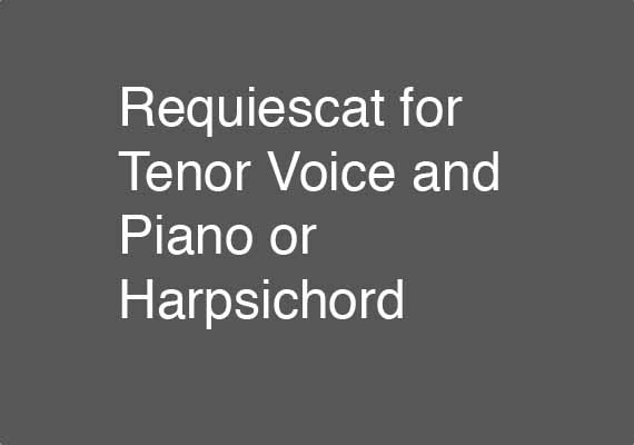 Excerpt from 8 May 2014 performance of Requiescat for Tenor Voice and Piano or Harpsichord. Jack Carey Byrne (Tenor Voice), Miyuki Tsurutani (Harpsichord).  Download an excerpt <a href='_include/pdfs/requiescat-excerpt.pdf' target=_blank>here</a>.